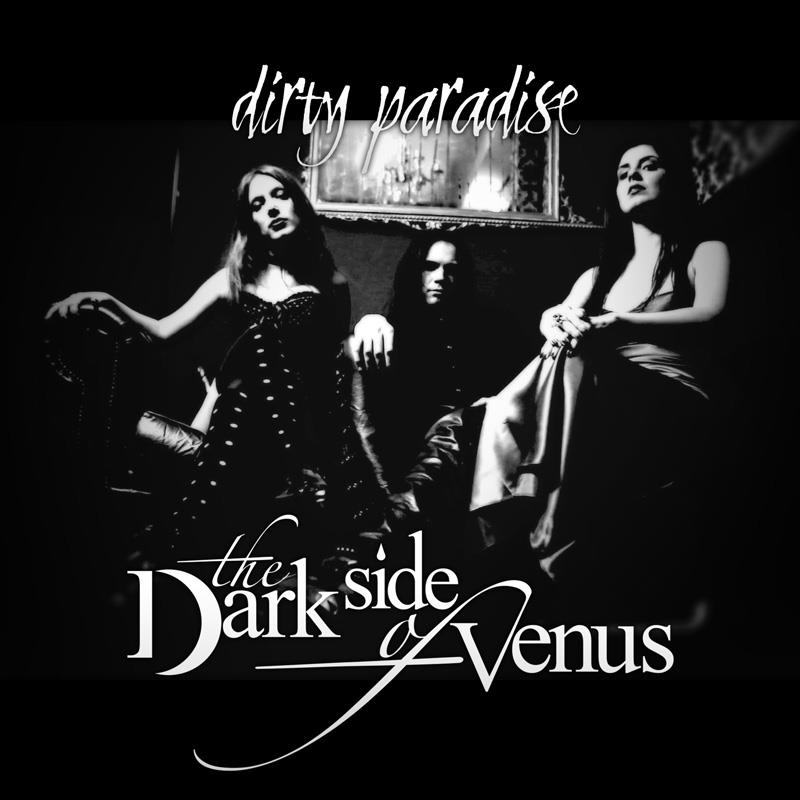 The Dark Side of Venus - Dirty Paradise