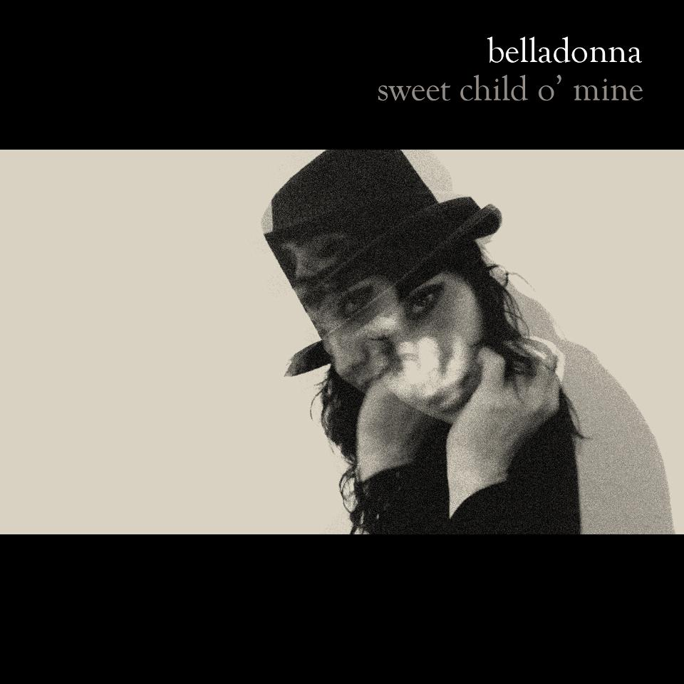 Belladonna - Sweet child o' mine